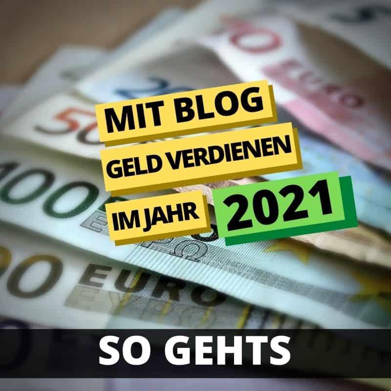 mit blog geld verdienen 2021